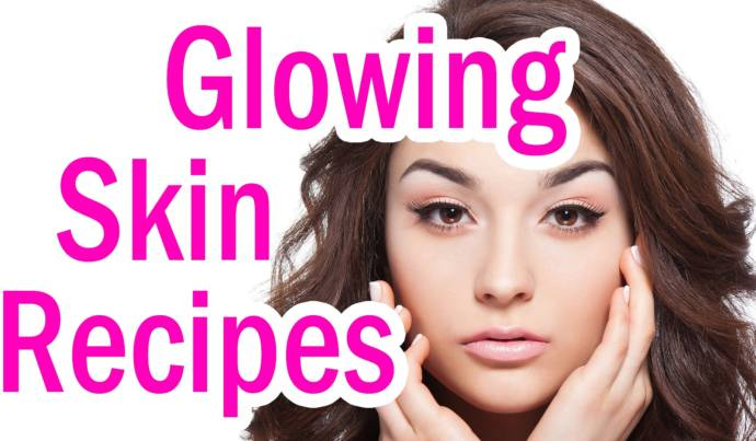 Natural Beauty Tips For Glowing: Natural DIY Beauty Recipes For Glowing Skin At Home