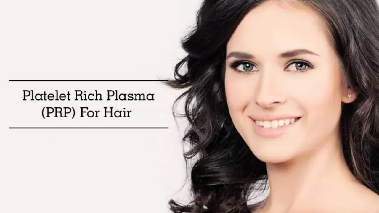 PRP for hair loss - Process, cost, effectiveness, do's and