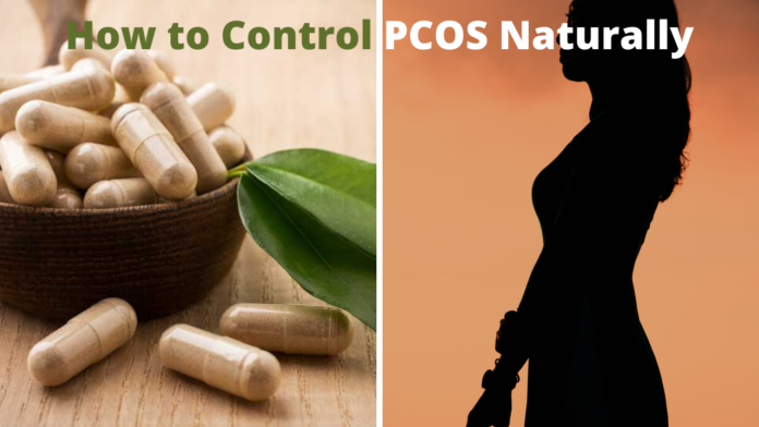 How to Control PCOS Naturally